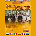 Spanish for Restaurants (       UNABRIDGED) by Stacey Kammerman Narrated by Stacey Kammerman