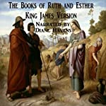 The Books of Ruth and Esther, King James Version |  King James Bible