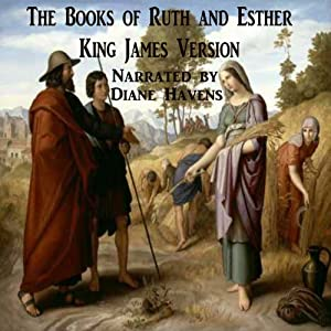 The Books of Ruth and Esther, King James Version Audiobook