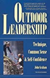 img - for Outdoor Leadership: Technique, Common Sense, and Self Confidence book / textbook / text book