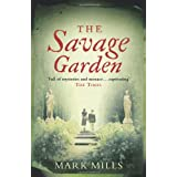 The Savage Gardenby Mark Mills