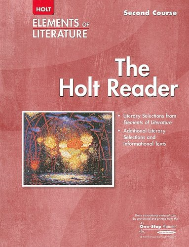 The Holt Reader Elements of Literature Second Course Grade 8