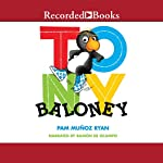 Tony Baloney | Pam Muñoz Ryan