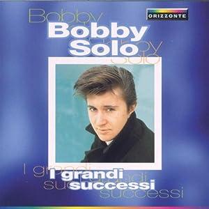 Bobby Solo - 癮 - 时光忽快忽慢,我们边笑边哭!
