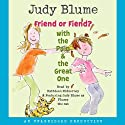 Friend or Fiend? with the Pain and the Great One (       UNABRIDGED) by Judy Blume Narrated by Kathleen McInerney, Judy Blume