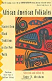 img - for African American Folktales: Stories from Black Traditions in the New World (Pantheon Fairy Tale & Folklore Library) book / textbook / text book