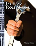 img - for The Hand Tools Manual (Trade version) book / textbook / text book