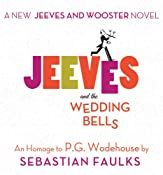 Jeeves and the Wedding Bells | [Sebastian Faulks]