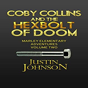 Coby Collins and the Hex Bolt of Doom Audiobook