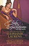 img - for A Lady of Expectations and Other Stories: A Lady of Expectations\The Secrets of a Courtesan\How to Woo a Spinster (Hqn) book / textbook / text book