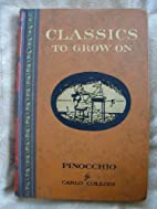 Pinocchio - Classics to Grow on by Carlo…