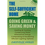 Self-Sufficient Home: Going Green and Saving Moneyby Christopher Nyerges