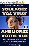 Soulagez Vos Yeux et Am�liorez Votre...