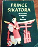 img - for Prince Sikatora Saves the Kingdom of Bungo (Tales of Valor) book / textbook / text book