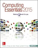 Computing Essentials 2015 Complete Edition (OLeary)