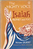 The Mighty Voice/Isaiah, Prophet and Poet