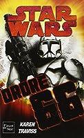 Star Wars - Republic commando : Ordre 66