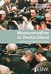 Massenmedien in Deutschland. Unter Mi...