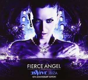Fierce Angel Presents: Es Vive Ibiza, 10th Anniversary Edition
