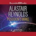 Poseidon's Wake Audiobook by Alastair Reynolds Narrated by Adjoa Andoh
