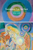 By Elton Glaser Translations from the Flesh (Pitt Poetry Series) (1st First Edition) [Paperback]
