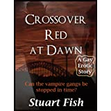 Crossover Red At Dawn (Crossover Red Series Book 1)