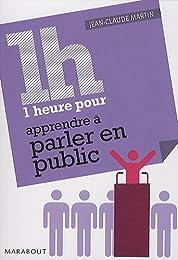 1 heure pour parler en public
