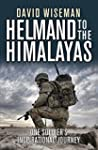 Helmand to the Himalayas: One Soldier...