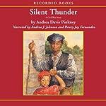 Silent Thunder: A Civil War Story | Andrea Davis Pinkney