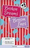 Broken Dreams and Bottom Lines (Do They Throw Away Broken Families, Mummy?)