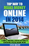 Top Way to Make Money Online In 2014:...