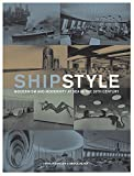 img - for Ship Style: Modernism and Modernity at Sea in the 20th Century book / textbook / text book