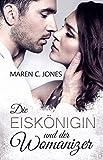Die Eiskönigin und der Womanizer: Liebesroman (kindle edition)