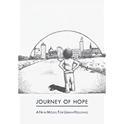 Journey of Hope: A New Model for Urban Housing