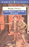 The Prince and the Pauper (World's Classics) (0192824015) by Twain, Mark