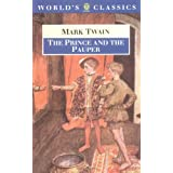 The Prince and the Pauper (World's Classics) ~ Mark Twain