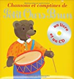 echange, troc Danièle Bour - Chansons et comptines de Petit Ours Brun (1CD audio)