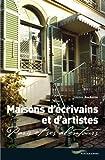 echange, troc Hélène Rochette - Maisons d'écrivains et d'artistes : Paris et ses alentours