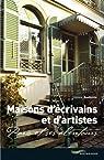 Maisons d'écrivains et d'artistes : Paris et ses alentours par Rochette