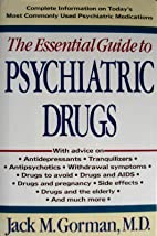 Essential Guide to Psychiatric Drugs by…