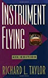 Instrument Flying (0070633452) by Taylor, Richard