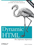 Dynamic HTML: The Definitive Reference (2nd Edition) (0596003161) by Danny Goodman