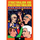 Structuralism and Poststructuralism For Beginners ~ Donald Palmer