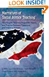 Narratives of Social Justice Teaching...