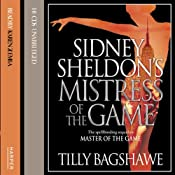 Sidney Sheldon's Mistress of the Game | [Tilly Bagshawe]
