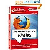 Auf die Schnelle - Firefox Tipps