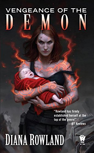Vengeance of the Demon: Demon Novels, Book Seven (Kara Gillian)
