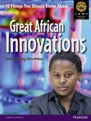 African Innovations (Junior African Writers: African Greats)