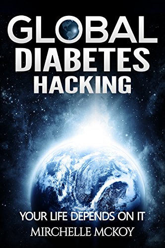 global-diabetes-hacking-your-life-depends-on-it-english-edition