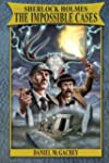 Sherlock Holmes: The Impossible Cases